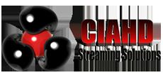 CIAHD Streaming & Solutions